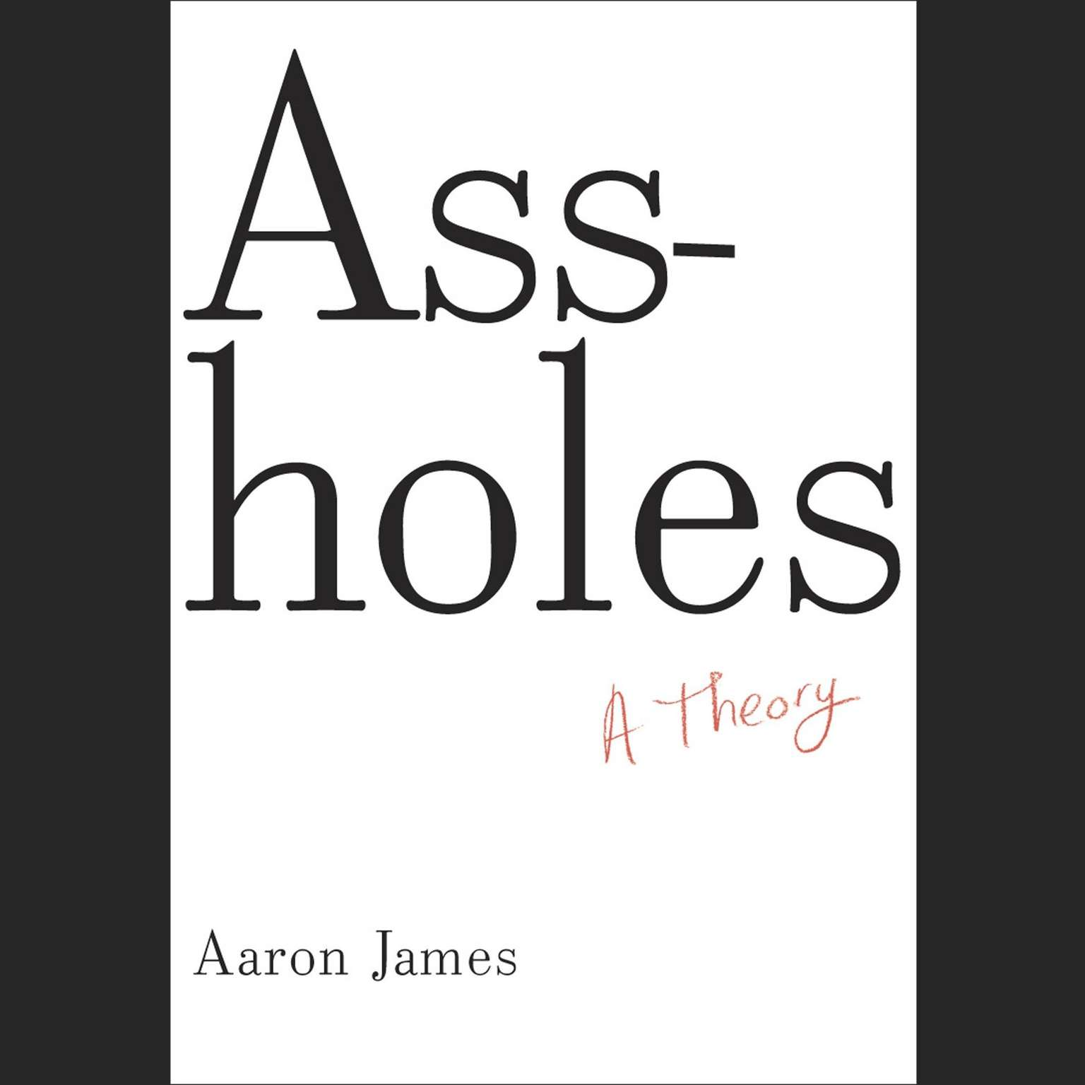 Printable Assholes: A Theory Audiobook Cover Art