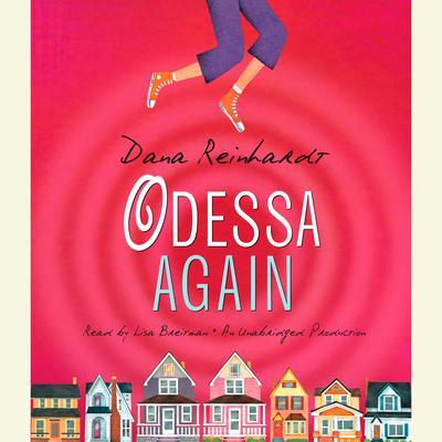 Odessa Again Audiobook, by Dana Reinhardt