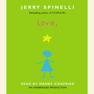 Love, Stargirl Audiobook, by Jerry Spinelli