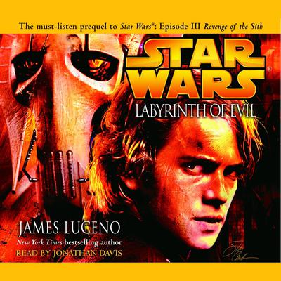 Labyrinth of Evil: Star Wars (Abridged) Audiobook, by James Luceno
