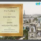 Pictures at an Exhibition, by Sara Houghteling