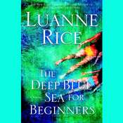 The Deep Blue Sea for Beginners: A Novel Audiobook, by Luanne Rice