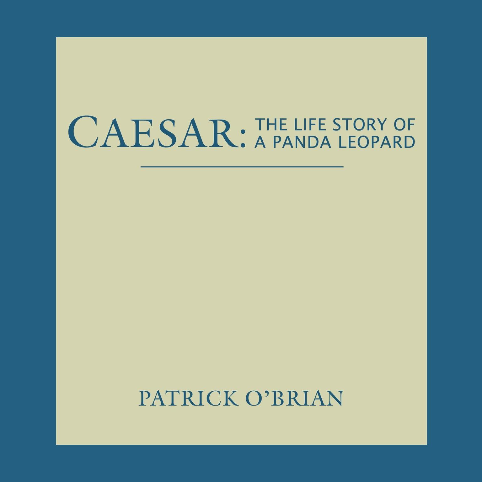 Printable Caesar: The Life Story of a Panda Leopard Audiobook Cover Art