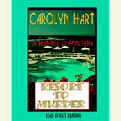Resort to Murder, by Carolyn Hart