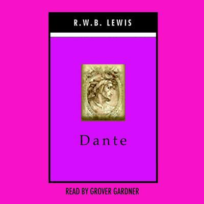 Dante Audiobook, by R. W. B. Lewis