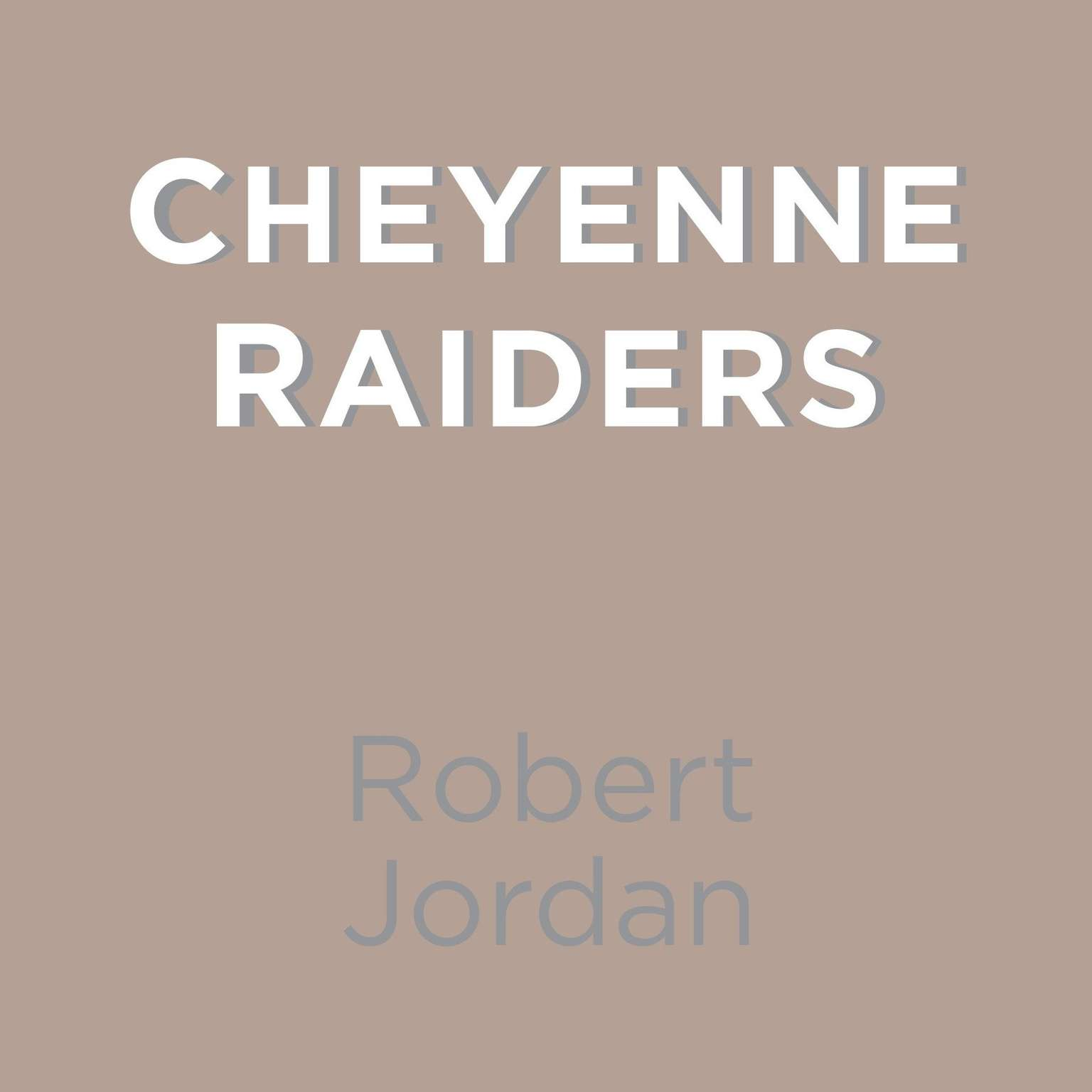 Printable Cheyenne Raiders Audiobook Cover Art