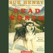 Dead North Audiobook, by Sue Henry