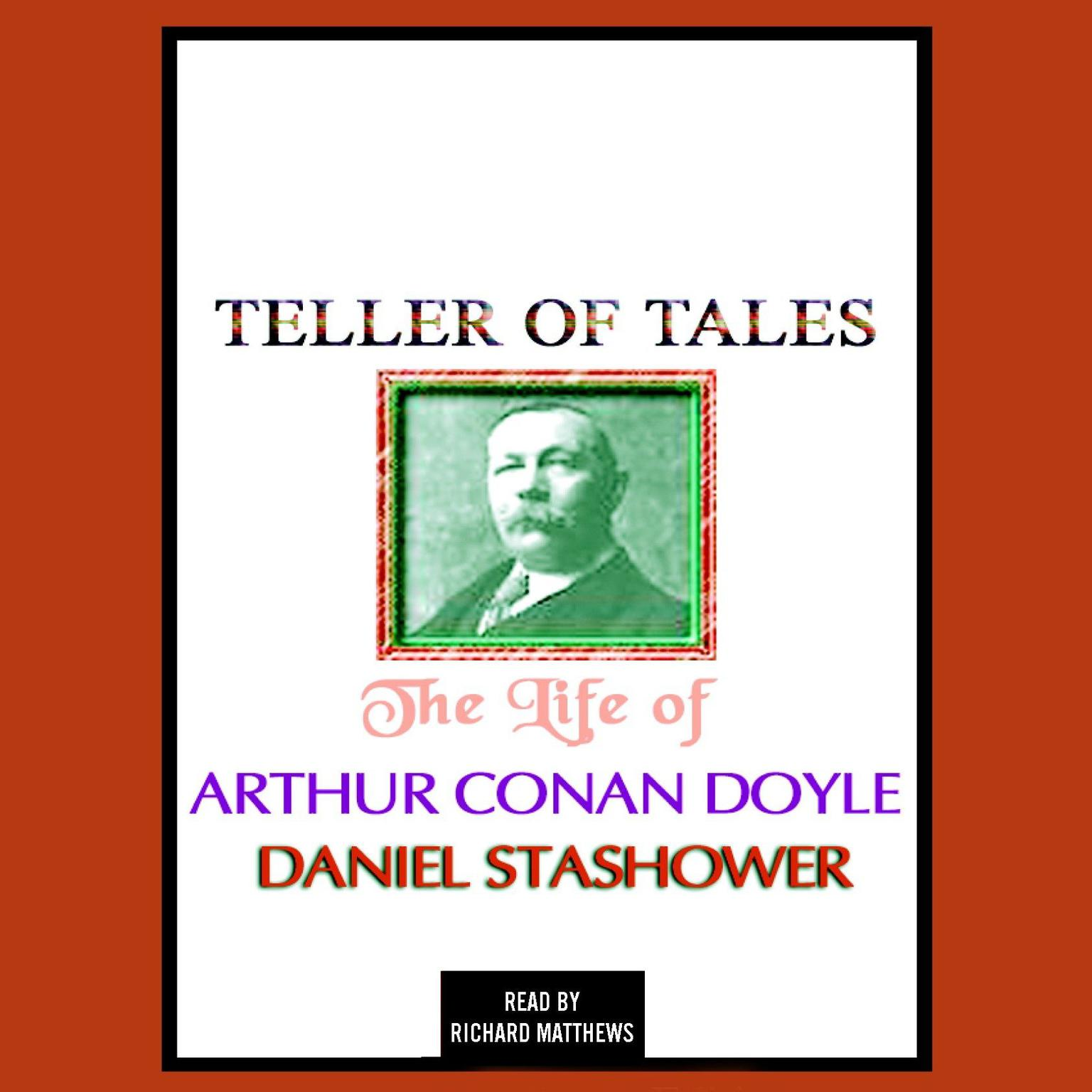 Printable Teller of Tales: The Life of Arthur Conan Doyle Audiobook Cover Art