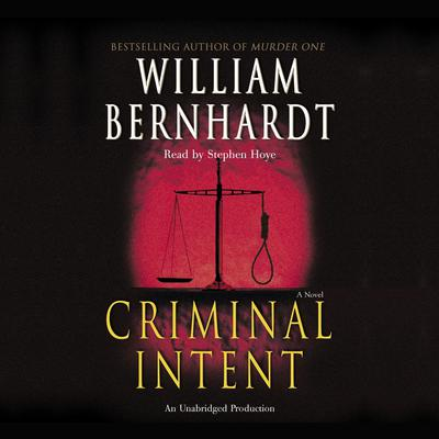 Criminal Intent Audiobook, by William Bernhardt