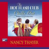The Hot Flash Club Chills Out: A Novel Audiobook, by Nancy Thayer