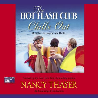 The Hot Flash Club Chills Out: A Novel Audiobook, by