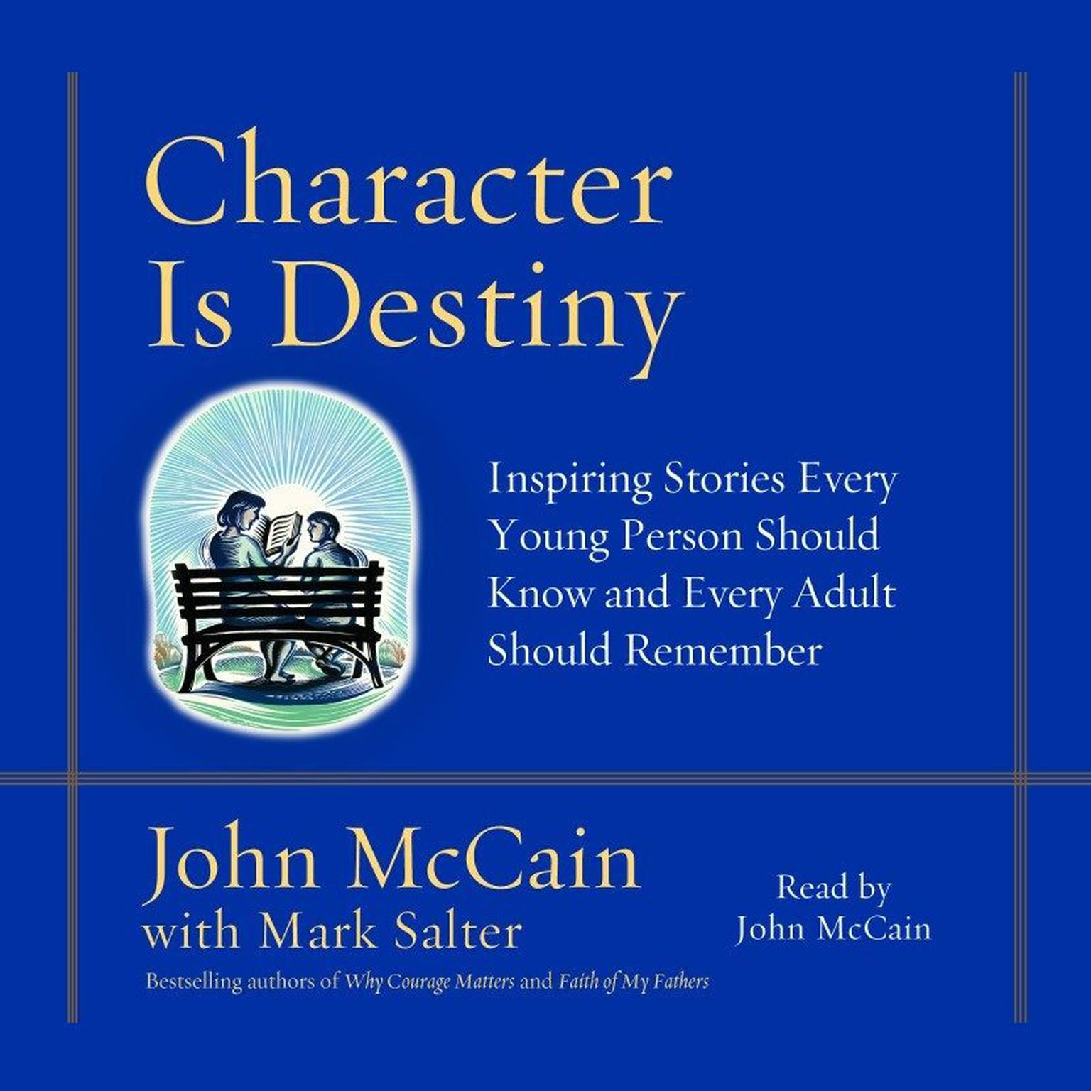 Printable Character is Destiny: Inspiring Stories Every Young Person Should Know and Every Adult Should Remember Audiobook Cover Art