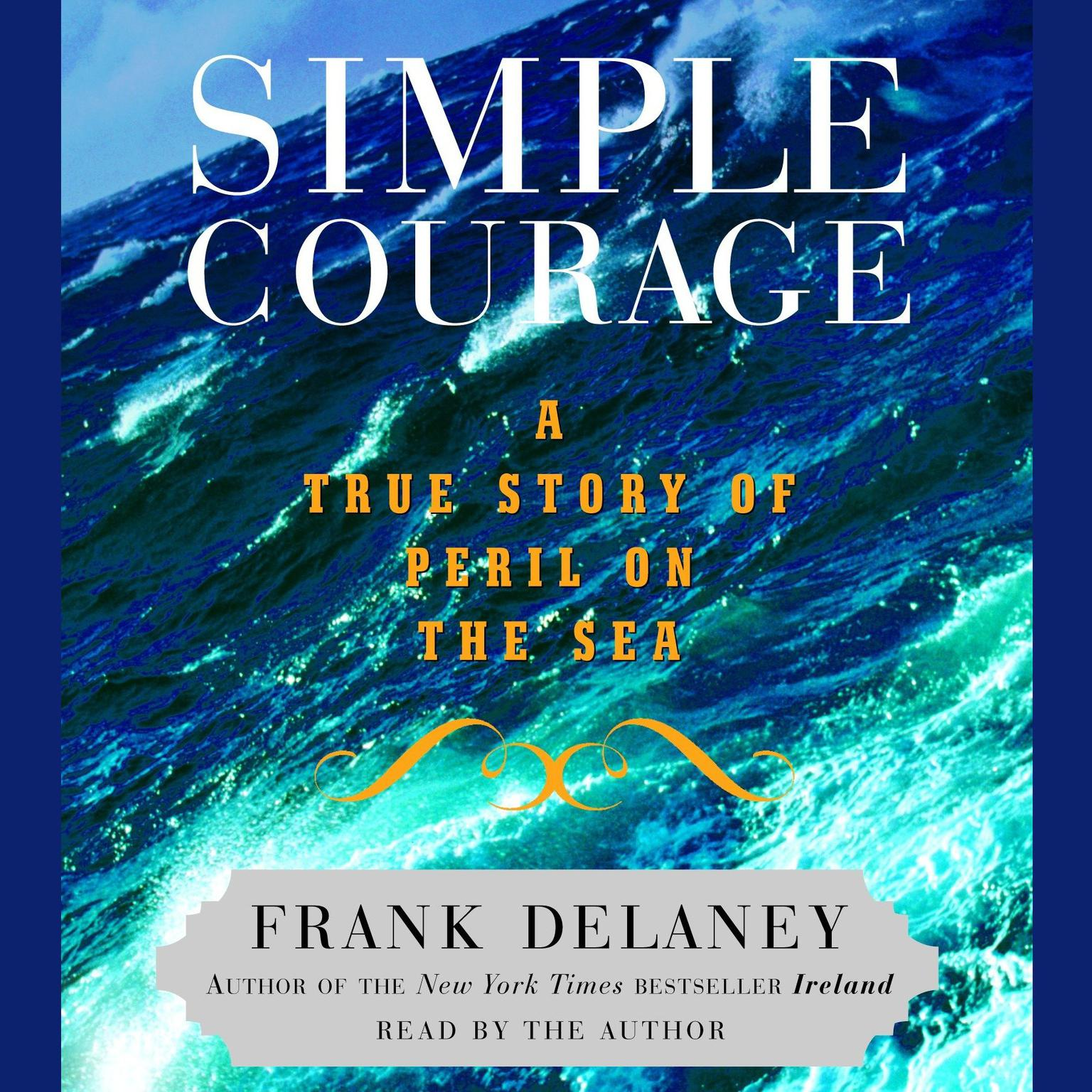 Printable Simple Courage: A True Story of Peril on the Sea Audiobook Cover Art