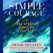 Simple Courage: The True Story of Peril on the Sea Audiobook, by Frank Delaney