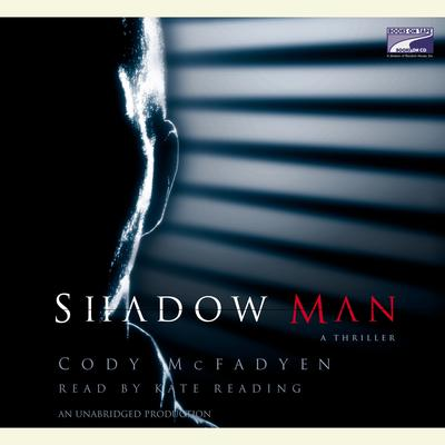 Shadow Man Audiobook, by Cody McFadyen