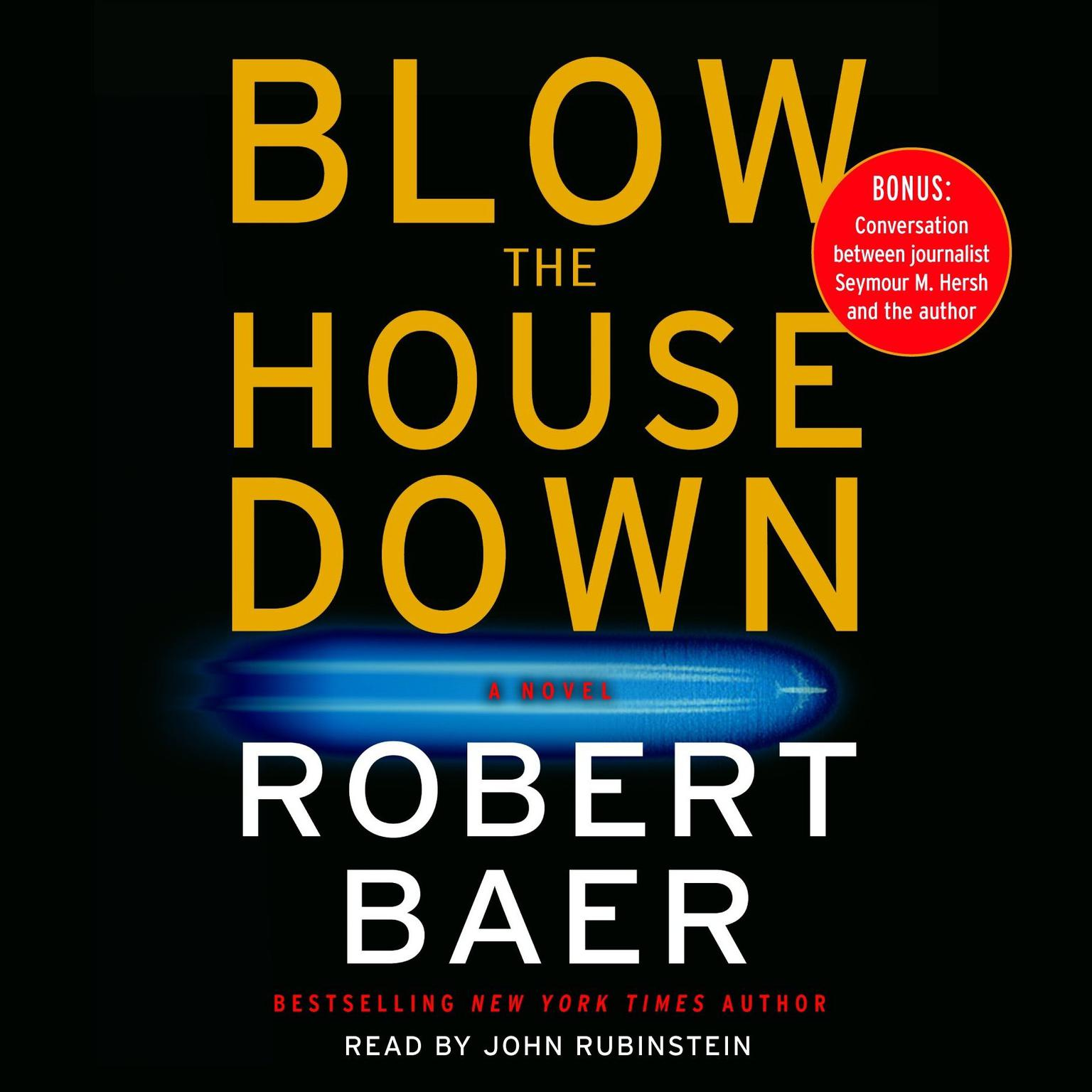 Printable Blow The House Down: A Novel Audiobook Cover Art