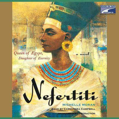 Nefertiti: A Novel Audiobook, by