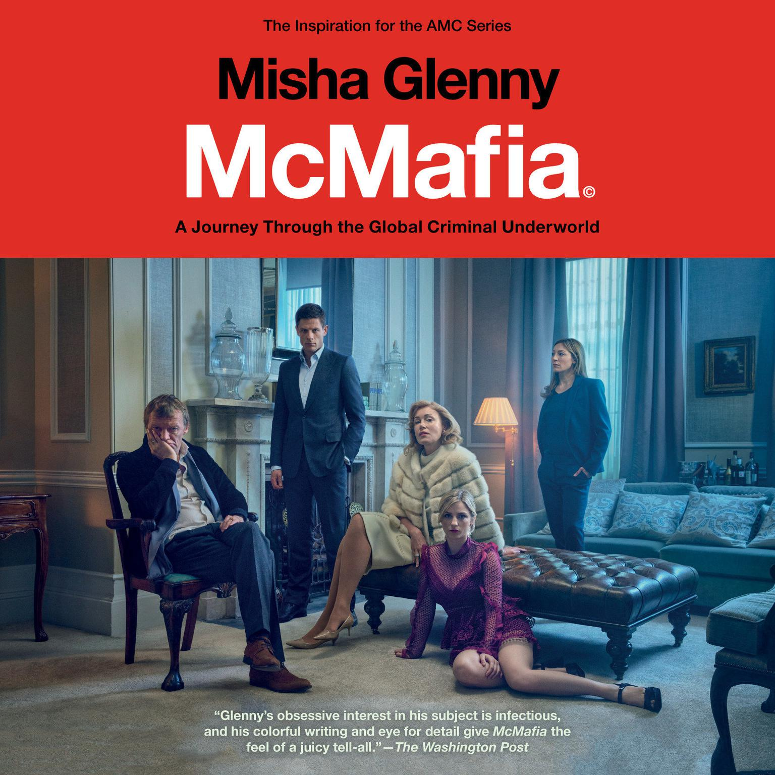 Printable McMafia: A Journey Through the Global Criminal Underworld Audiobook Cover Art