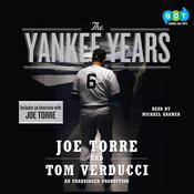 The Yankee Years, by Joe Torre