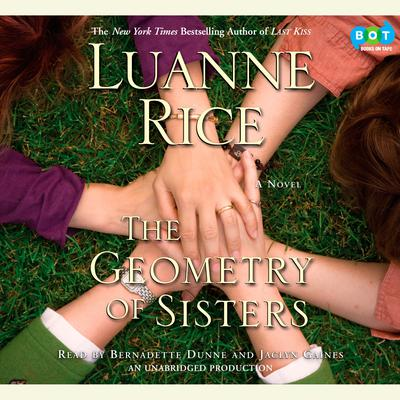 The Geometry of Sisters Audiobook, by Luanne Rice