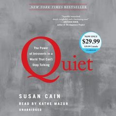 Quiet: The Power of Introverts in a World That Cant Stop Talking Audiobook, by Susan Cain
