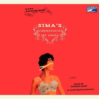 Simas Undergarments for Women Audiobook, by Ilana Stanger-Ross