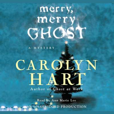Merry, Merry Ghost Audiobook, by Carolyn Hart