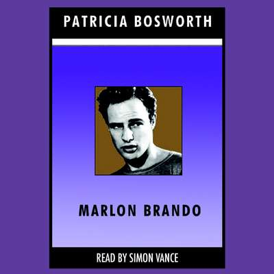 Marlon Brando Audiobook, by Patricia Bosworth