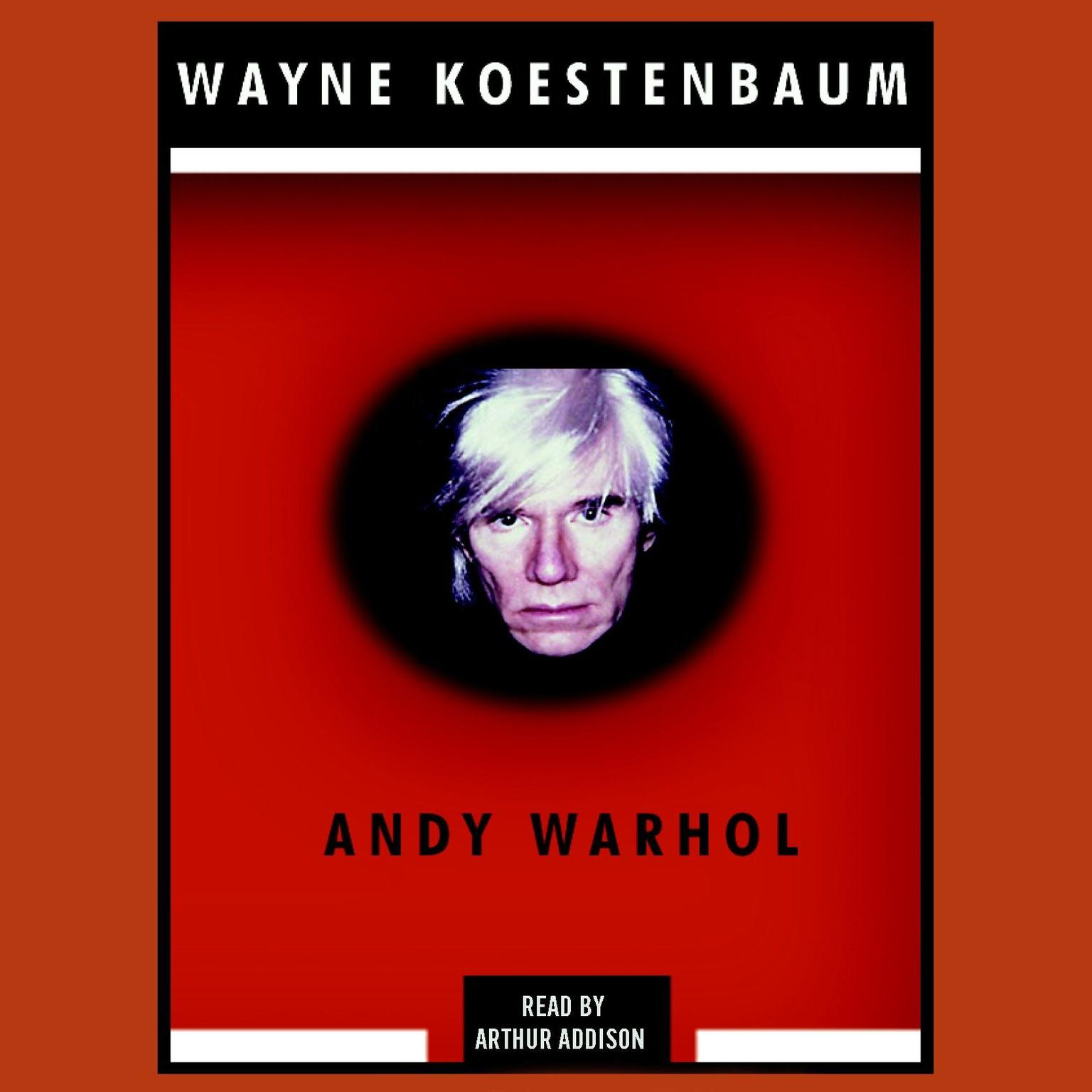 Andy Warhol Audiobook, by Wayne Koestenbaum