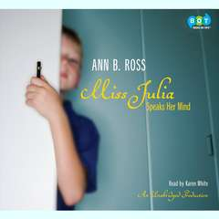 Miss Julia Speaks Her Mind Audiobook, by Ann B. Ross
