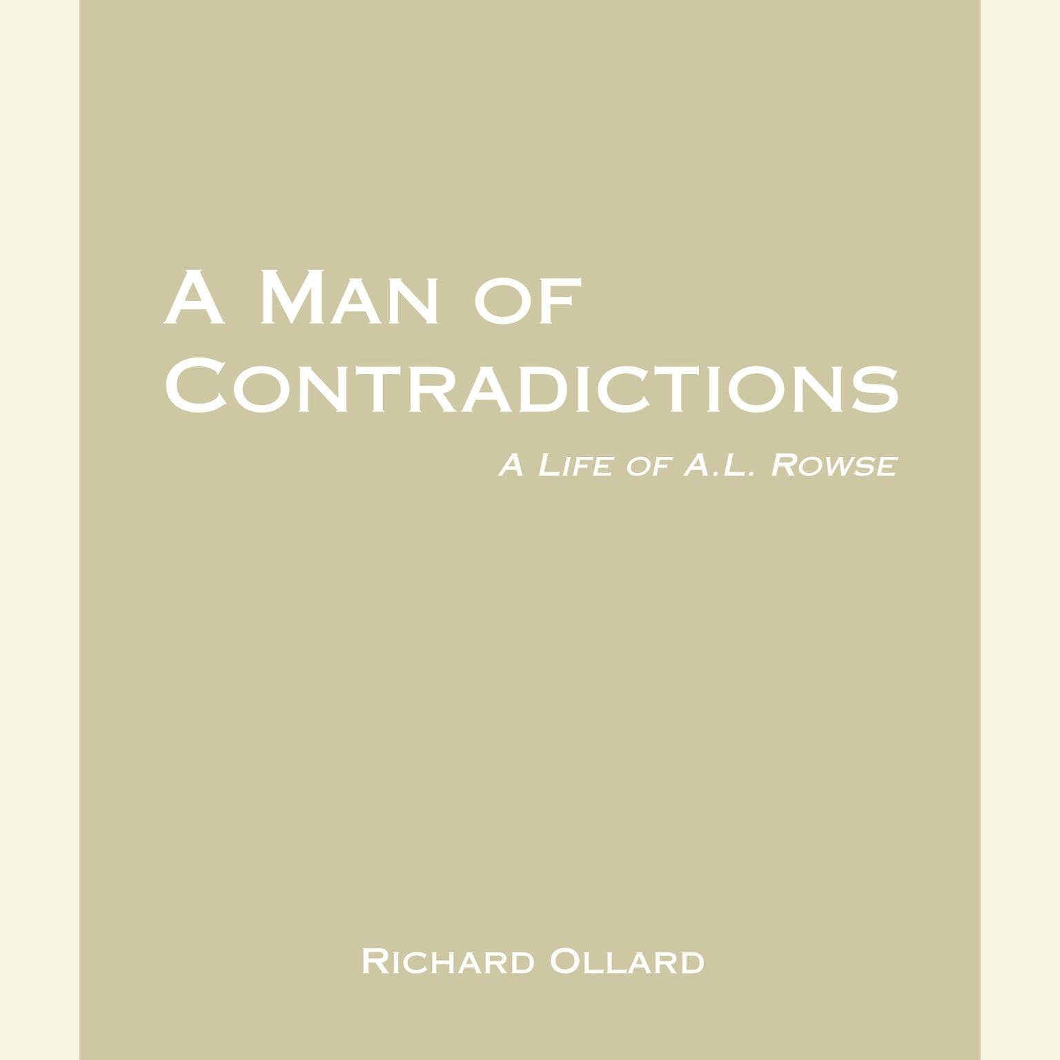 Printable A Man of Contradictions: A Life of A.L. Rowse Audiobook Cover Art