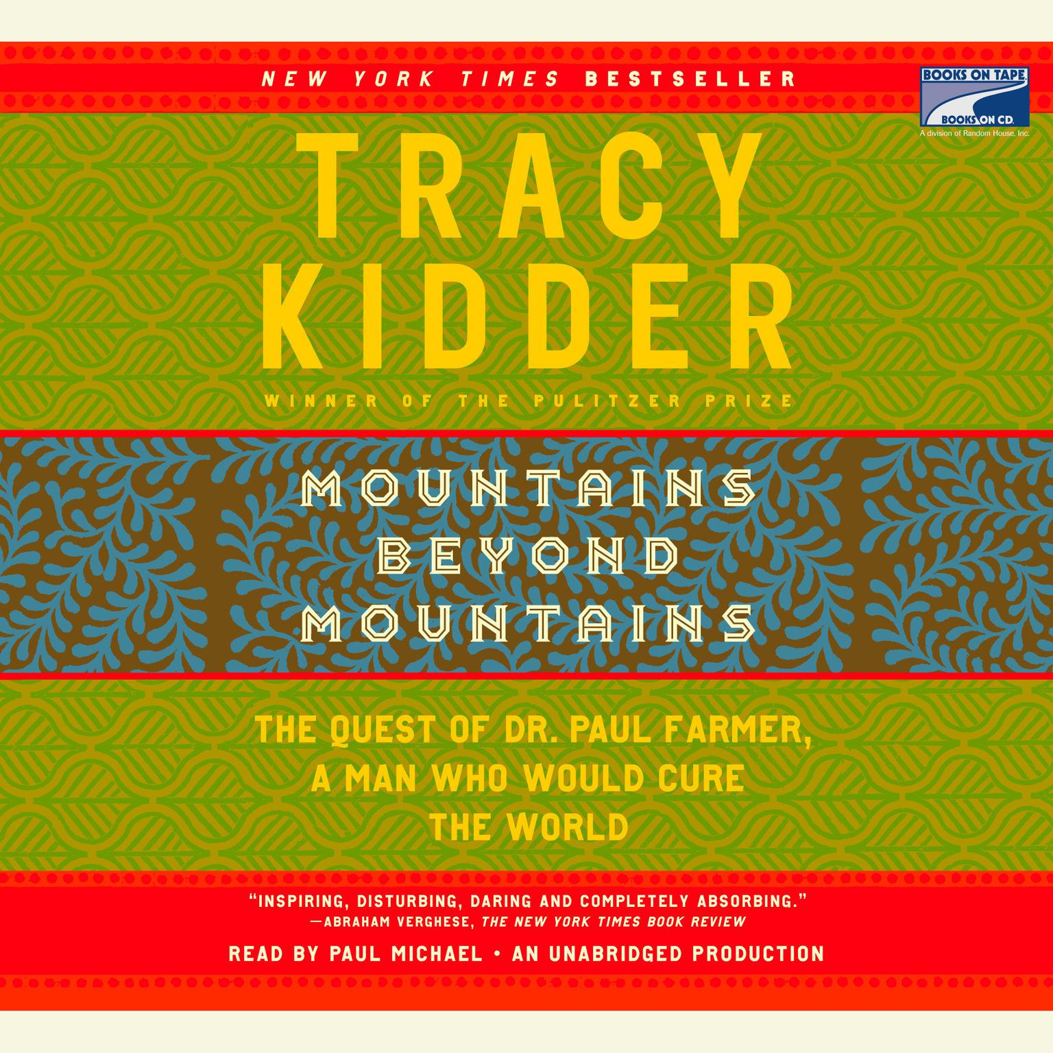 tracy kidders mountains beyond mountains essay My common reading essay--on tracy kidder's mountain's beyond mountains and tom white all play critical roles in mountains beyond mountains by tracy kidder.