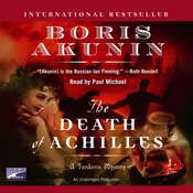 The Death of Achilles: A Novel, by Boris Akunin