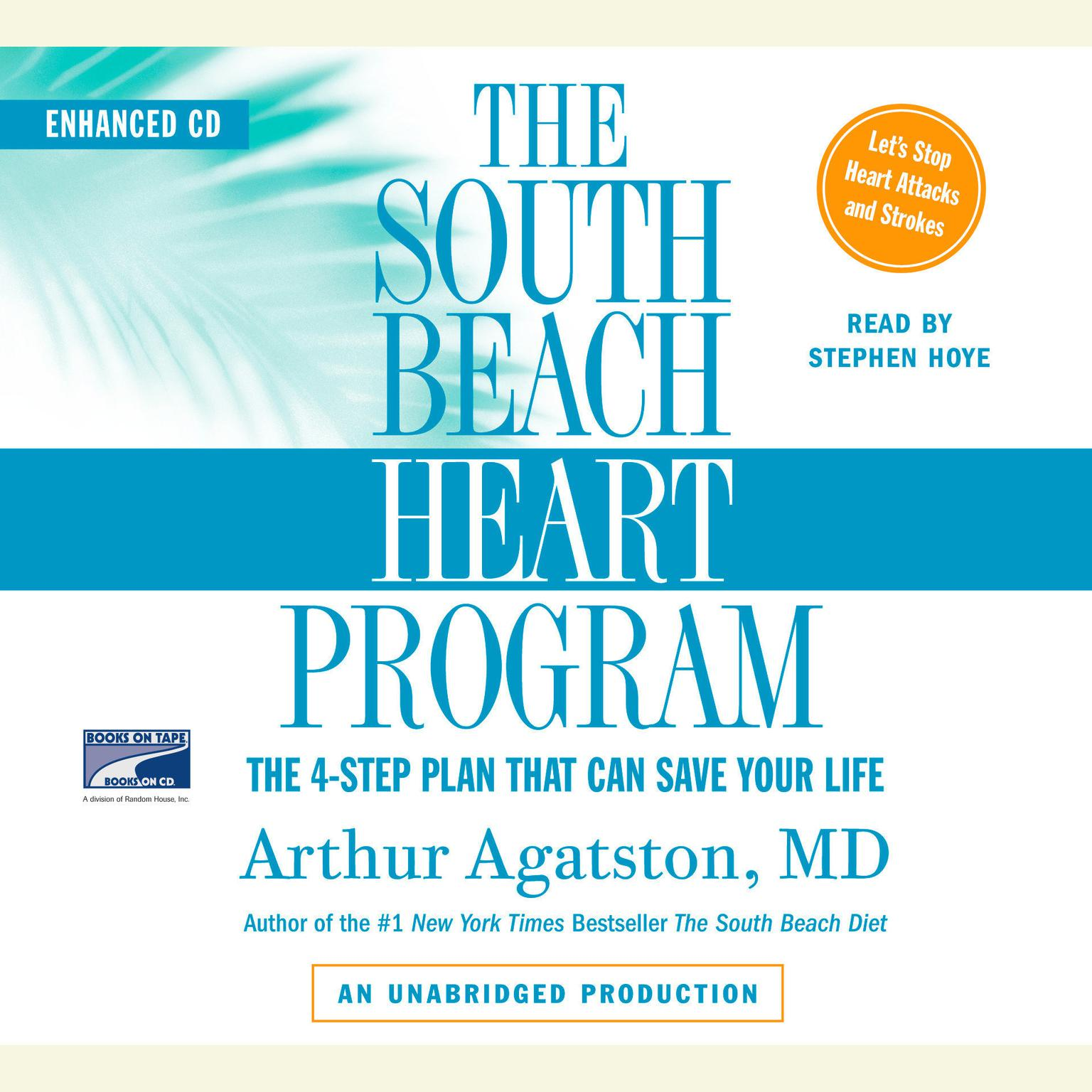 Printable The South Beach Heart Program: The 4-Step Plan that Can Save Your Life Audiobook Cover Art