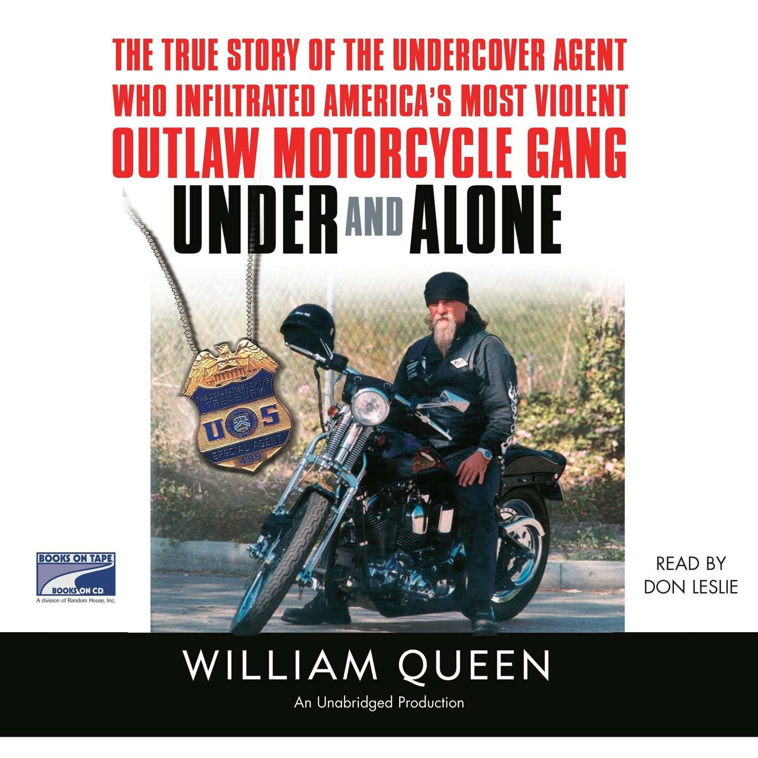 Printable Under and Alone: The True Story of the Undercover Agent Who Infiltrated America's Most Violent Outlaw Motorcycle Gang Audiobook Cover Art