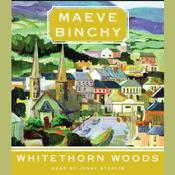 Whitethorn Woods Audiobook, by Maeve Binchy