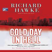 Cold Day in Hell: A Novel, by Richard Hawke