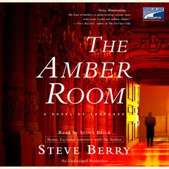 The Amber Room: A Novel of Suspense Audiobook, by Steve Berry