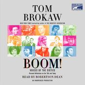Boom!: Voices of the Sixties Personal Reflections on the 60s and Today Audiobook, by Tom Brokaw