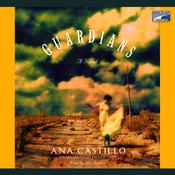 The Guardians: A Novel Audiobook, by Ana Castillo