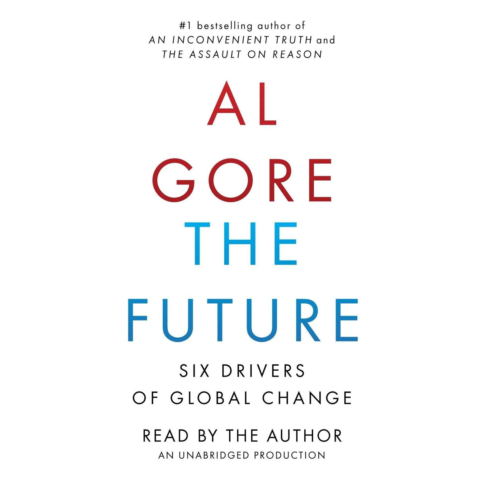 Printable The Future: Six Drivers of Global Change Audiobook Cover Art
