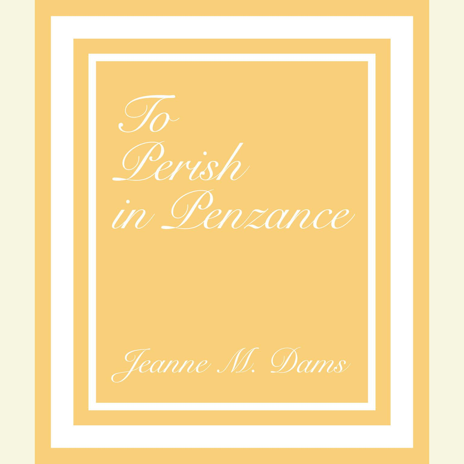 Printable To Perish in Penzance Audiobook Cover Art