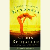 Before You Know Kindness, by Chris Bohjalian