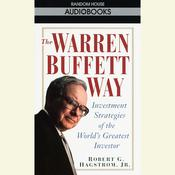 The Warren Buffett Way, by Robert G. Hagstrom, Robert Hagstrom