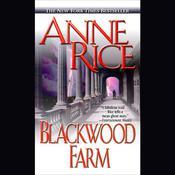 Blackwood Farm, by Anne Rice
