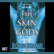 The Skin Gods: A Novel of Suspense Audiobook, by Richard Montanari
