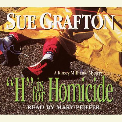 H Is for Homicide Audiobook, by Sue Grafton