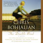 The Double Bind: A Novel, by Chris Bohjalian