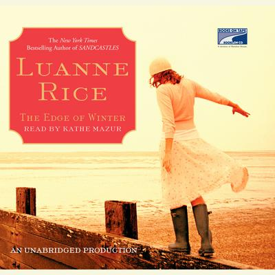 The Edge of Winter Audiobook, by Luanne Rice