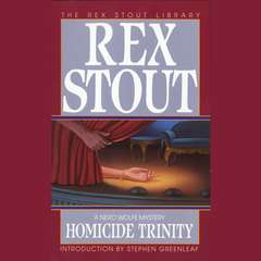Homicide Trinity Audiobook, by Rex Stout
